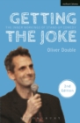 Getting the Joke : The Inner Workings of Stand-Up Comedy - eBook