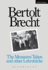 Measures Taken and Other Lehrstucke - eBook
