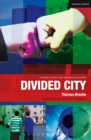 Divided City : The Play - eBook