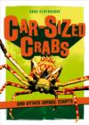 Car-Sized Crabs and Other Animal Giants - Book