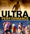 Ultra Performance : The Psychology of Endurance Sports - Book