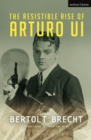 The Resistible Rise of Arturo Ui - eBook