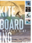 Kiteboarding : Where it's at... - Book