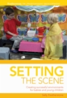 Setting the scene : Creating Successful Environments for Babies and Young Children - eBook