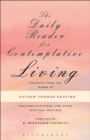The Daily Reader for Contemplative Living : Excerpts from the Works of Father Thomas Keating, O.C.S.O - eBook