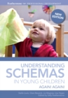 Understanding Schemas in Young Children : Again! Again! - eBook
