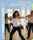 The Complete Guide to Exercise to Music - eBook