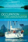 Occupation Circumnavigator : Sailing Around the World - eBook