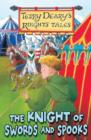 Knights' Tales: The Knight of Swords and Spooks - eBook