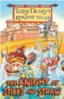 Knights' Tales: The Knight of Sticks and Straw - eBook