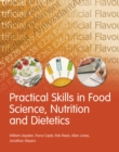 Practical Skills in Food Science, Nutrition and Dietetics - Book