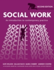 Social Work : An Introduction to Contemporary Practice - Book