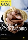 To Kill a Mockingbird: York Notes for GCSE (Grades A*-G) - Book