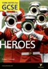 Heroes: York Notes for GCSE (Grades A*-G) - Book