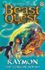 Beast Quest: Kaymon the Gorgon Hound : Series 3 Book 4 - Book