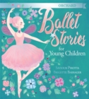 Orchard Ballet Stories for Young Children - Book