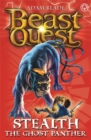 Beast Quest: Stealth the Ghost Panther : Series 4 Book 6 - Book
