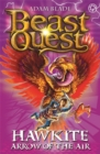 Beast Quest: Hawkite, Arrow of the Air : Series 5 Book 2 - Book