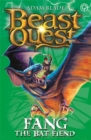 Beast Quest: Fang the Bat Fiend : Series 6 Book 3 - Book