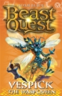 Beast Quest: Vespick the Wasp Queen : Series 6 Book 6 - Book