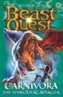 Beast Quest: Carnivora the Winged Scavenger : Series 7 Book 6 - Book