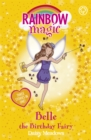 Rainbow Magic: Belle the Birthday Fairy : Special - Book