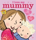 I Love My Mummy - Book