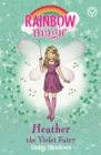Heather the Violet Fairy : The Rainbow Fairies Book 7 - eBook