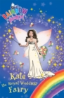 Kate the Royal Wedding Fairy : Special - Book
