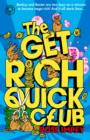 The Get Rich Quick Club : Book 1 - eBook