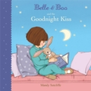 Belle & Boo and the Goodnight Kiss - Book