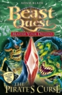 Beast Quest: Master Your Destiny: The Pirate's Curse : Book 3 - Book