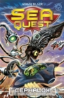 Sea Quest: Cephalox the Cyber Squid : Book 1 - Book