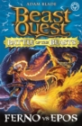 Beast Quest: Battle of the Beasts: Ferno vs Epos : Book 1 - Book