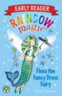 Rainbow Magic Early Reader: Flora the Fancy Dress Fairy - Book