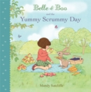 Belle & Boo and the Yummy Scrummy Day - Book