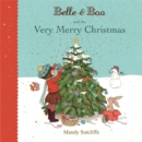 Belle & Boo and the Very Merry Christmas - Book
