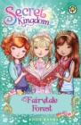 Secret Kingdom: Fairytale Forest : Book 11 - Book