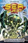 Sea Quest: Crusher the Creeping Terror : Book 7 - Book