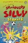 Even Sillier Seriously Silly Stories! - eBook