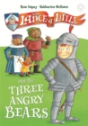 Sir Lance-a-Little and the Three Angry Bears : Book 2 - Book