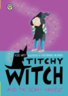 Titchy Witch and the Scary Haircut - eBook