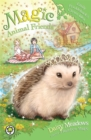 Magic Animal Friends: Emily Prickleback's Clever Idea : Book 6 - Book