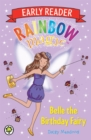 Rainbow Magic Early Reader: Belle the Birthday Fairy - Book