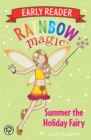 Rainbow Magic Early Reader: Summer the Holiday Fairy - Book