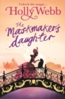 A Magical Venice story: The Maskmaker's Daughter : Book 3 - Book