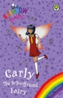 Rainbow Magic: Carly the Schoolfriend Fairy : Special - Book