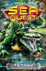 Sea Quest: Tetrax the Swamp Crocodile : Book 9 - Book