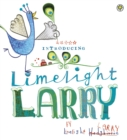 Limelight Larry - eBook
