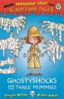 Seriously Silly: Scary Fairy Tales: Ghostyshocks and the Three Mummies - Book
